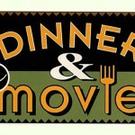 Dinner and a Movie