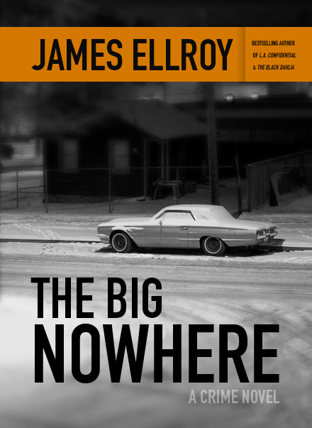 The Big Nowhere by James Ellroy