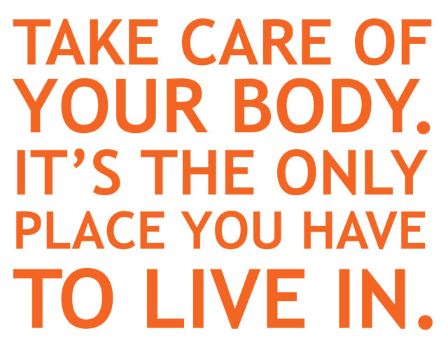 Tip of Week: Take Better Care of your Body